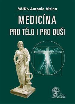 Medicína pro tělo i pro duši