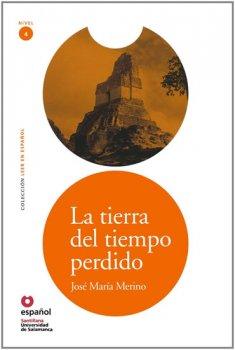La tierra del tiempo perdido (Leer En Espanol Nivel 4)