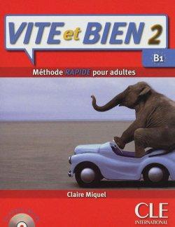 Vite et Bien Livre 2 + CD Audio + Corriges 2 (Level B1)