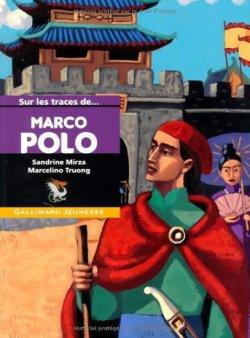 Marco Polo: Sur les traces de ...