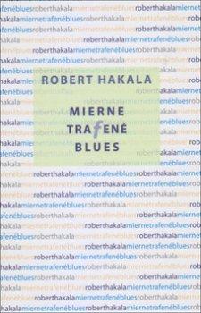 Mierne trafené blues