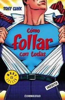 Cómo follar con todas (Spanish)