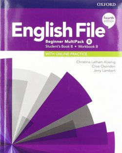 English File Fourth Edition Beginner: Multi-Pack B: Student´s Book/Workbook