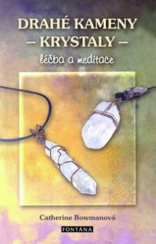Drahé kameny - krystaly