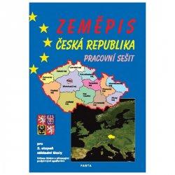 Zeměpis – Česká republika, pracovní sešit pro 2. stupeň ZŠ a ZŠ praktické
