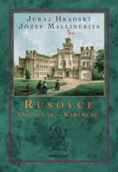 Rusovce Oroszvár – Karlburg