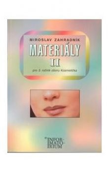 Materiály II pro 3.ročník kosmetičky