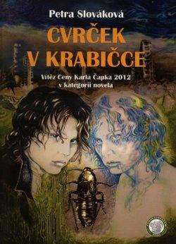 Cvrček v krabičce - Vítěz Ceny Karla Čapka 2013 v kategorii novela