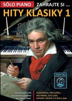 Zahrajte si… Hity klasiky 1 (26 klasických hitů ve snadném aranžmá pro sólový klavír)