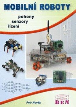 Mobilní roboty 1 - Pohony, senzory, řízení
