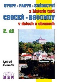 Stopy-fakta-svědectví z historie trati Choceň-Broumov 2