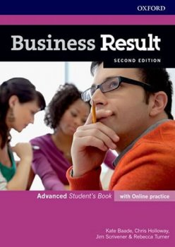 Business Result Second Edition Advanced Student's Book with Online Practice Business English you can take to work today