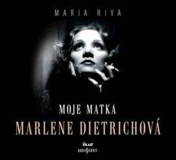Moje matka Marlene Dietrichová - CDmp3