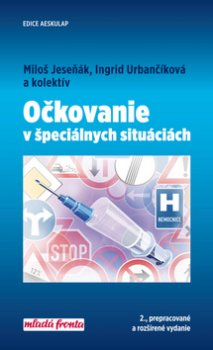 Očkovanie v špeciálnych situáciách