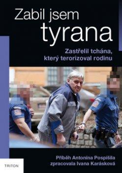 Zabil jsem tyrana - Zastřelil tchána, který terorizoval rodinu