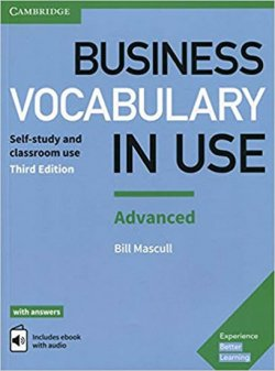 Business Vocabulary in Use: Advanced Book with Answers and Enhanced ebook: Self-study and Classroom Use 3rd Edition