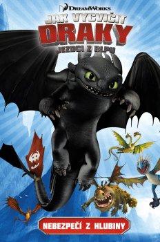 Dragons - Riders of Berk 2: Nebezpečí z hlubiny