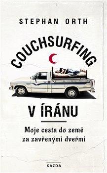 Couchsurfing v Íránu - Moje cesta do země za zavřenými dveřmi