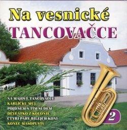 Na vesnické tancovačce 2. - CD