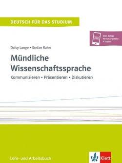 Mündliche Wissenschaftssprache: Kommunizieren - Präsentieren - Diskutieren L/AB