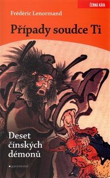 Případy soudce Ti. Deset čínských démonů