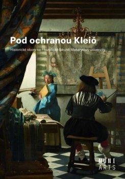 Pod ochranou Kleió - Historické obory na Filozofické fakultě Masarykovy univerzity