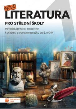 Nová literatura pro 1.ročník SŠ - metodická příručka