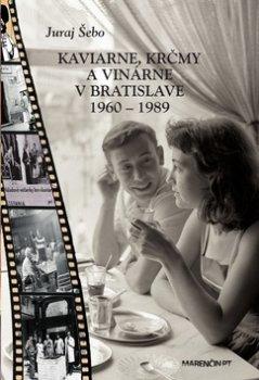 Kaviarne, krčmy a vinárne v Bratislave 1960-1989