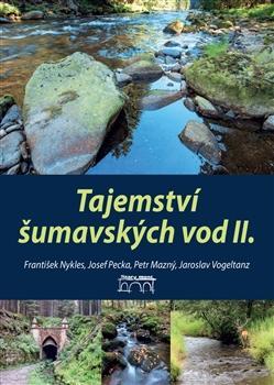 Tajemství šumavských vod II.