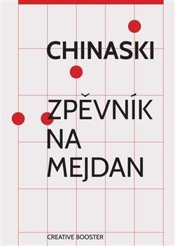 Chinaski - Zpěvník na mejdan