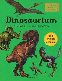 Dinosaurium - pro mladší čtenáře
