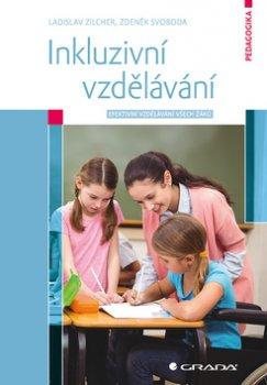 Inkluzivní vzdělávání - Efektivní vzdělávání všech žáků
