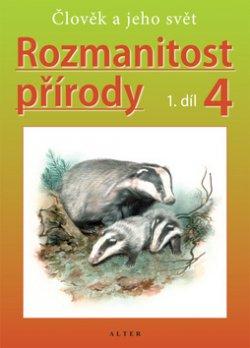 Rozmanitost přírody 4, 1. díl