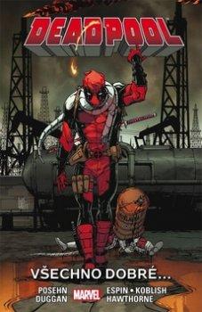 Deadpool Všechno dobré...
