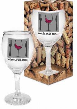 Sklenička na víno Večeře je na stole!