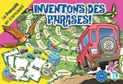 Le francais en s´amusant: Inventons des phrases!