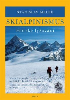 Skialpinismus Horské lyžování