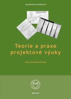 Teorie a praxe projektové výuky