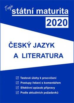 Tvoje státní maturita 2020 - Český jazyk a literatura