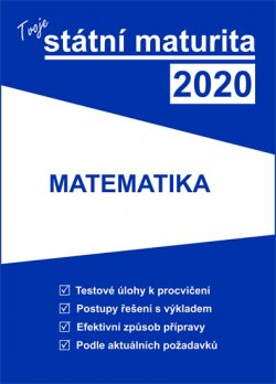 Tvoje státní maturita 2020 - Matematika