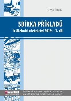 Sbírka příkladů k učebnici účetnictví I. díl 2019