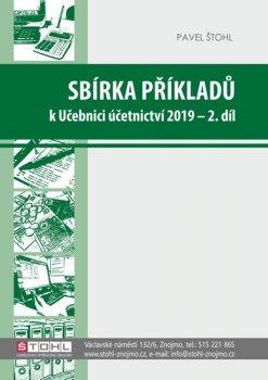 Sbírka příkladů k učebnici účetnictví II. díl 2019