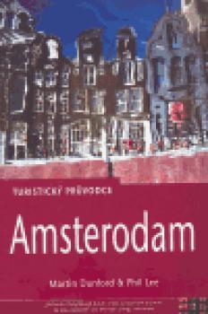 Amsterodam - turistický průvodce