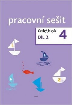 Český jazyk 4. ročník pracovní sešit 2. díl