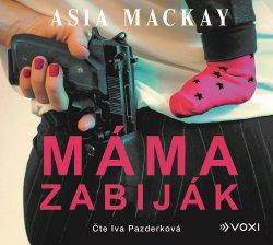 Máma zabiják (audiokniha)