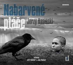 Nabarvené ptáče - CDmp3 (Čte Jiří Köhler, Jan Kačer)