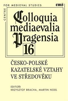 Colloquia mediaevalia Pragensia 16