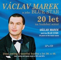 Václav Marek a jeho BLUE STAR - LP + CD