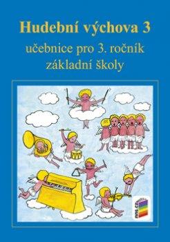 Hudební výchova 3 učebnice