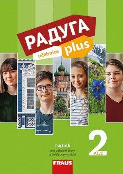 Raduga plus 2 pro ZŠ a víceletá gymnázia - Učebnice